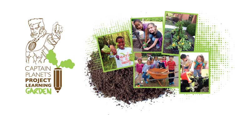 Captain Planet Foundation Learning Gardens
